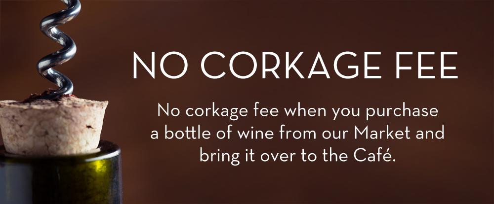 No Corkage Fee